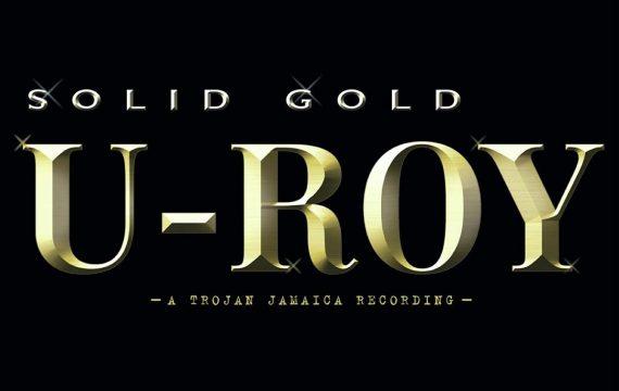 U-Roy Solid Gold